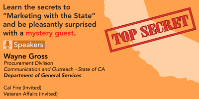 "Learn the secrets to ""Marketing with the State"" and be pleasantly surprised with a mystery guest."